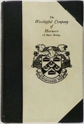 Antique English Hornwork - 1936 Worshipful Company of Horners of London Book