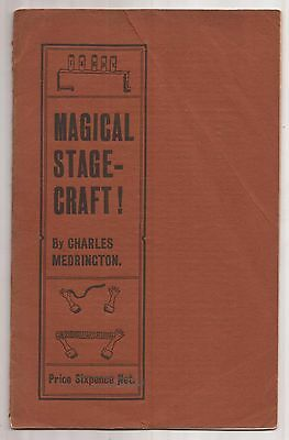 MAGICAL STAGE-CRAFT by Charles Medrington 1908
