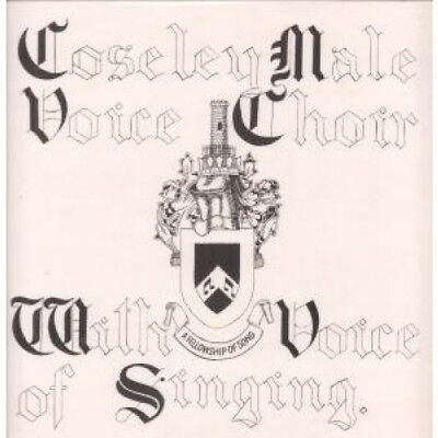 COSELEY MALE VOICE CHOIR With A Voice Of Singing LP VINYL UK Hollick And Taylor