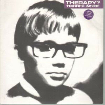 """THERAPY (ROCK GROUP) Trigger Inside 7"""" VINYL UK A&M 1994 4 Track Limited Yel"""