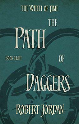 The Path Of Daggers: Book 8 of the Wheel of Time: 8/12 by Jordan, Robert | Paper