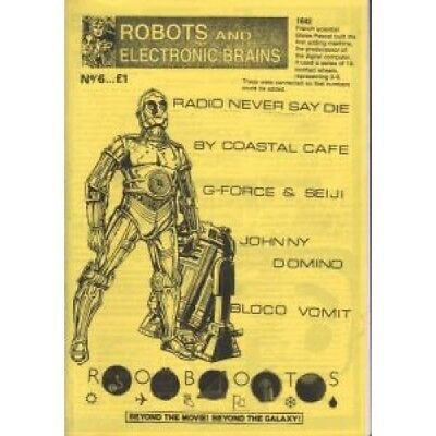 ROBOTS AND ELECTRONIC BRAINS No.6 FANZINE UK A5 Indie Fanzine Featuring By