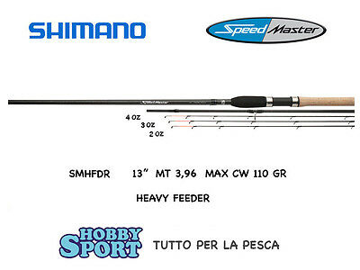 "Canna Shimano  Feeder Speedmaster 13"" Smhfdr   110 Gr  3 Vettini Mt 3,90"