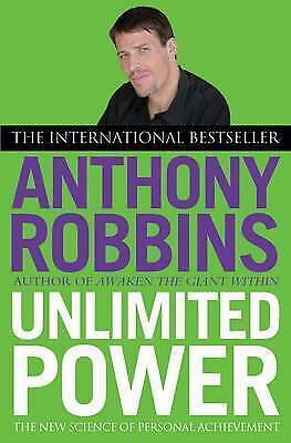 Unlimited Power: The New Science of Personal Achievement by Robbins, Tony