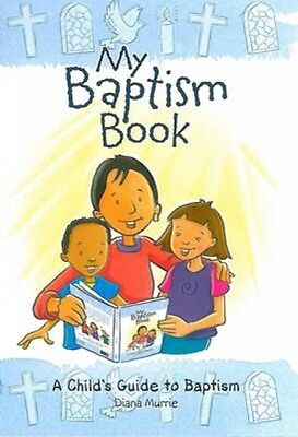 My Baptism Book (paperback): A Child's Guide to Baptism (Paperbac. 9780715142264