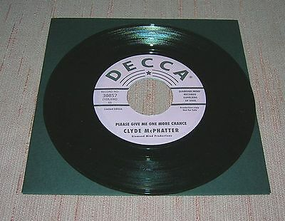 CLYDE McPHATTER PLEASE GIVE ME ONE MORE CHANCE/DRIZA BONE PRESSURE  RE-ISSUE