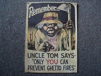 """Vintage Sign Uncle Tom Says- """"Only You Can Prevent Ghetto Fires"""""""