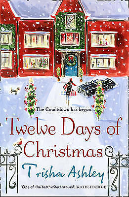 Twelve Days of Christmas, By Trisha Ashley,in Used but Acceptable condition