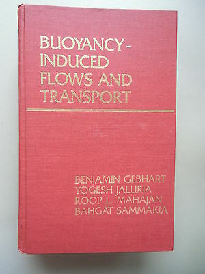 Buoyancy-Induced Flows and Transport 1988