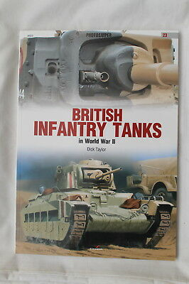 WW2 British Infantry Tanks Reference Book