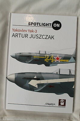 WW2 Russian Spotlight on Yakovlev Yak 3 Reference Book