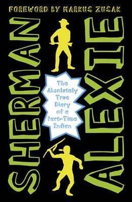 NEW The Absolutely True Diary of a Part-Time Indian By Sherman Alexie Paperback