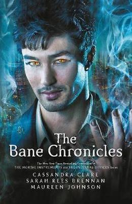 NEW The Bane Chronicles By Cassandra Clare Hardcover Free Shipping