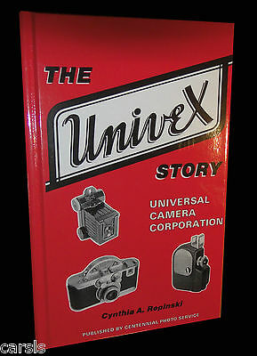 The Univex Story - Universal Camera Corporation Book - New - Autographed For You