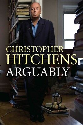 Arguably (Paperback), Hitchens, Christopher, 9780857892584