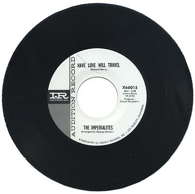 """Imperialites  """"have Love Will Travel""""     R&b Classic Mover    Listen!"""
