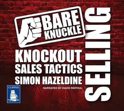 Bare Knuckle Selling (Unabridged Audiobook) (Audio CD), Hazeldine. 9781471277641
