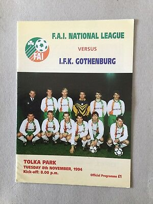 F.A.I NATIONAL LEAGUE v IFK GOTHENBURG ( Fr ) 1999.