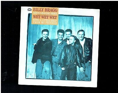 Wet Wet Wet Wet With A Little Help From My Friends/billy Bragg She'sleaving Home