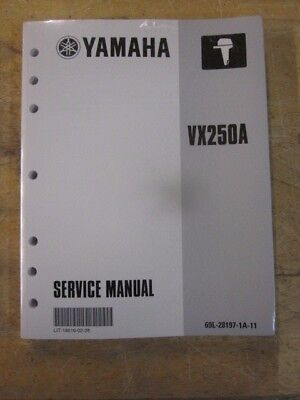 New OEM Yamaha Outboard Motor Engine Service Shop Manual VX250A