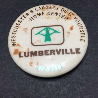 Vintage LUMBERVILLE Westchester NY Home Center Button (1930's?)