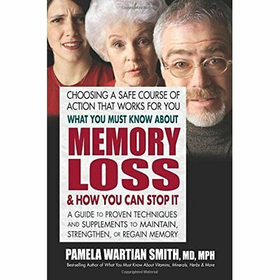 What You Must Know About Memory Loss & How You Can Stop - Paperback NEW Pamela W