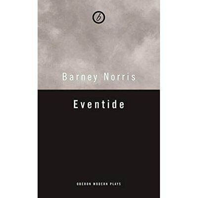 Eventide (Oberon Modern Plays) - Paperback NEW Barney Norris ( 2015-09-23