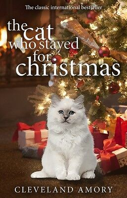 The Cat Who Stayed For Christmas (Paperback), Amory, Cleveland, 9780552167789