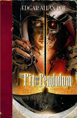 The Pit and the Pendulum (Edgar Allan Poe Graphic Novels) (Paperb. 9781406266450