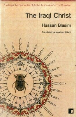 The Iraqi Christ (Paperback), Blasim, Hassan, 9781905583522