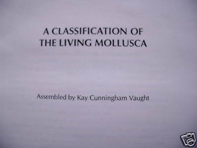 A Classification of the Living Mollusca 1989