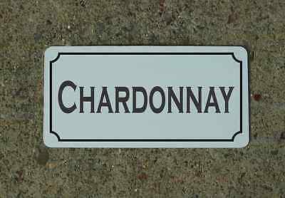 CHARDONNAY Metal Sign Vintage Style for Wine Cellar Cave Collection or Kitchen