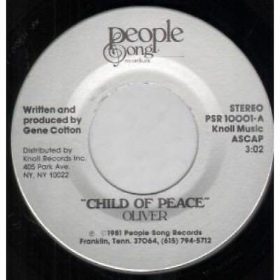 """OLIVER (80'S RELIGIOUS SINGER) Child Of Peace 7"""" VINYL US People Song 1981"""