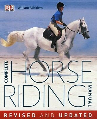 Complete Horse Riding Manual (Hardcover), Micklem, William, 9781405392754