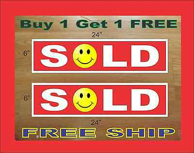 "RED SOLD SMILEY FACE 6""x24"" REAL ESTATE RIDER SIGNS Buy 1 Get 1 FREE 2 Sided"