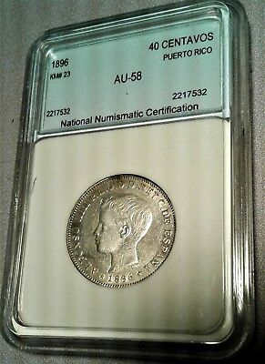 1896 PUERTO RICO 40 CENTAVOS Alfonso XIII Certified  never see this HIGH GRADE