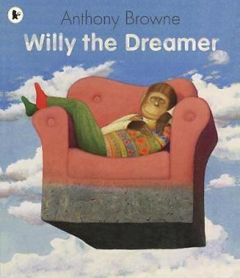 NEW Willy the Dreamer By Anthony Browne Paperback Free Shipping