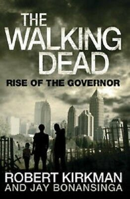 The Walking Dead: Rise of the Governor Robert Kirkman Paperback Book 2011