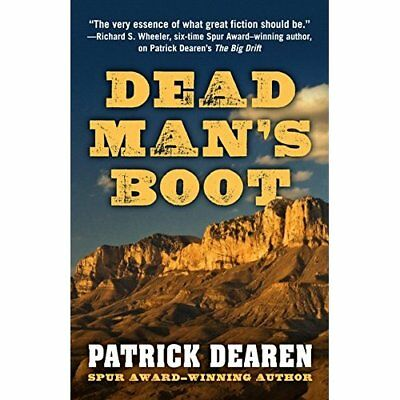 Dead Mans Boot - Hardcover NEW Patrick Dearen( 16 Dec. 2016