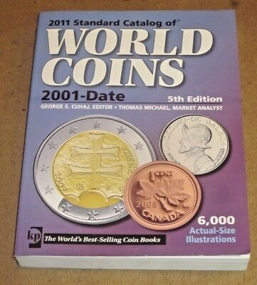Book  2011 Standard CATALOG of WORLD COINS 2001-Date 5th Edition  Soft Cover
