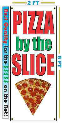 PIZZA BY THE SLICE Vertical Banner Sign NEW Larger Size Best Quality for the $$$