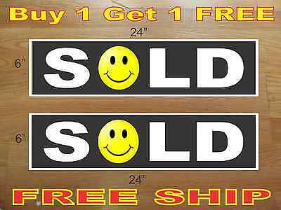 "Black SOLD SMILEY FACE 6""x24"" REAL ESTATE RIDER SIGNS Buy 1 Get 1 FREE 2 Sided"