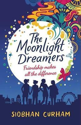 NEW The Moonlight Dreamers By Siobhan Curham Paperback Free Shipping