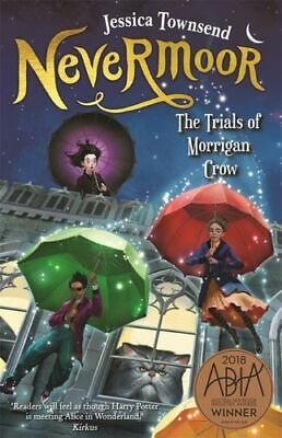 NEW Nevermoor  By Jessica Townsend Paperback Free Shipping