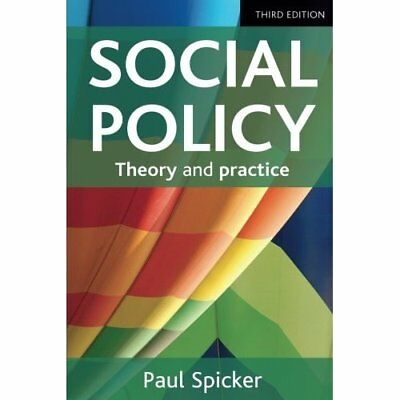 Social policy: Theory and practice - Paperback NEW Paul Spicker(Au 2014-03-01