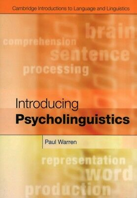 Introducing Psycholinguistics (Cambridge Introductions to Language and Linguist.