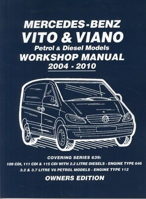 Mercedes - Benz Vito & Viano Petrol & Diesel Models Workshop Manual 200.