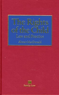 Rights of the Child: Law and Practice, The (Hardcover), MacDonald...