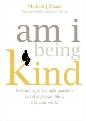 am i being kind (Paperback), Chase, Michael J., 9781848506879