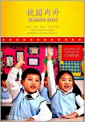 School Days: Glimpses of Contemporary China (Paperback), Luxing, ...